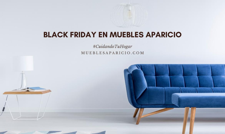 black friday muebles aparicio