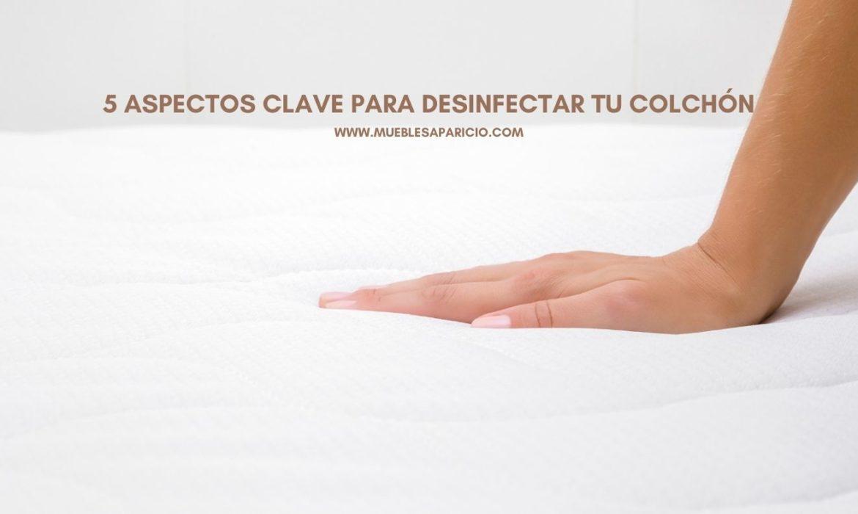 aspectos clave para desinfectar el colchón